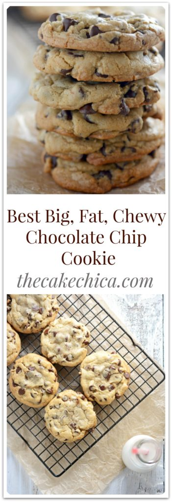 Best Big Fat Chewy Chocolate Chip Cookie for Pinterest