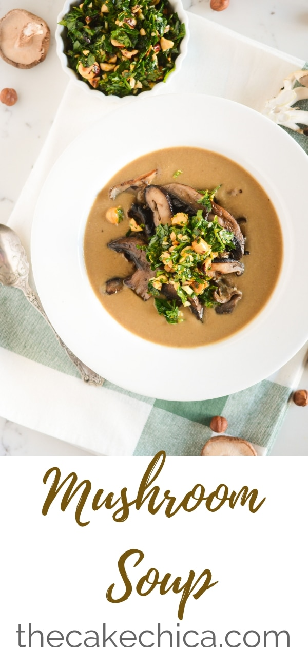 A rich mushroom soup full of mushroom flavor, topped with an exotic mushroom sauté and a hazelnut gremolata. #soup #mushroomsoup #exoticmushrooms #mushroom