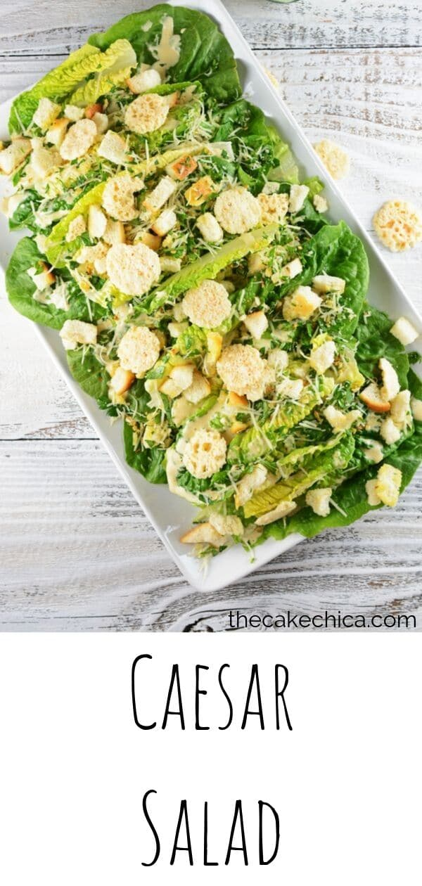 Caesar salad made with a homemade Caesar dressing with anchovies, topped with Parmesan crisps and cheese. #salad #caesarsalad #anchovies #Parmesancheese #thecakechica