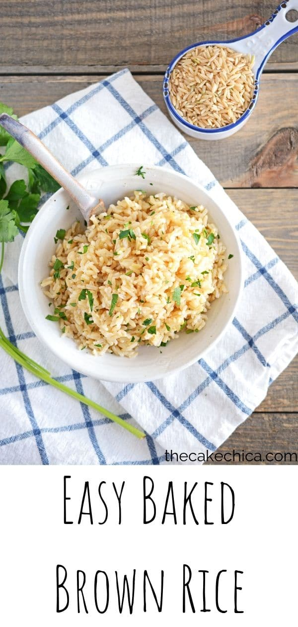 This fluffy baked brown rice has a earthy and nutty flavor and is easy to make. #rice #brownrice #bakedbrownrice #easymeals #thecakechica