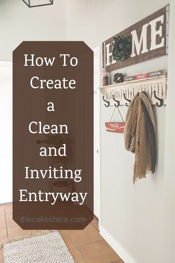 Tips on how to craete a clean and inviting entryway. #howto #homedecorating #homeorganization #entrywaydecor #entrywayorganization