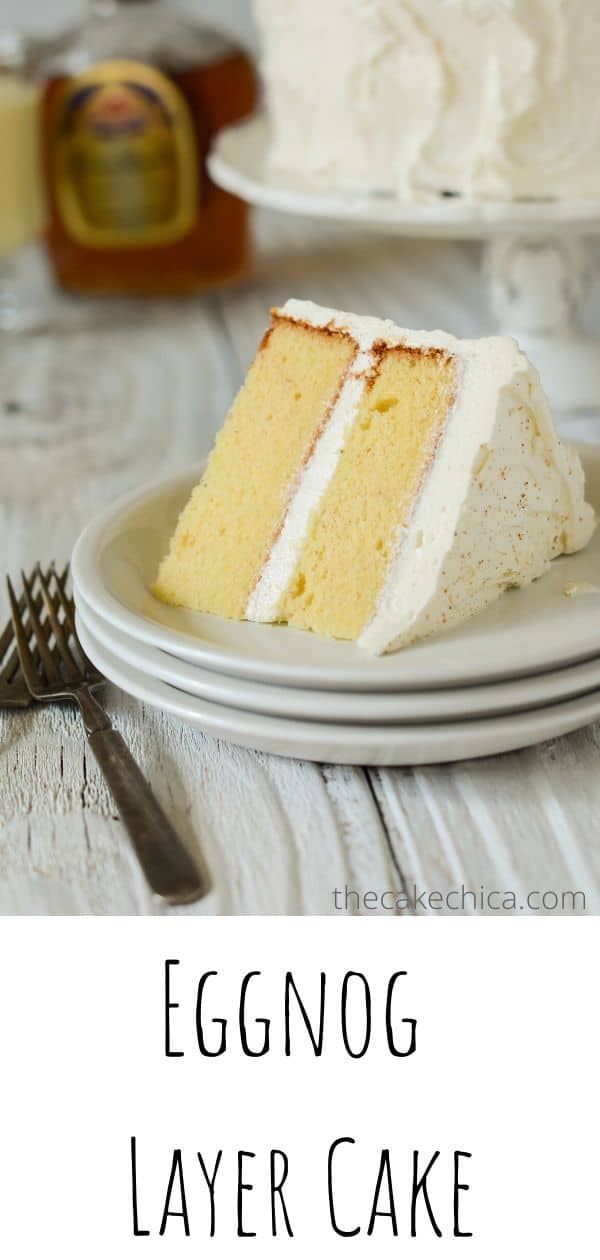 Homemade Eggnog Layer Cake made with eggnog and freshly grated nutmeg, Filled and frosted with a whiskey infused Swiss meringue buttercream. #cakes #layercakes #eggnog #christmasrecipes #thecakehica